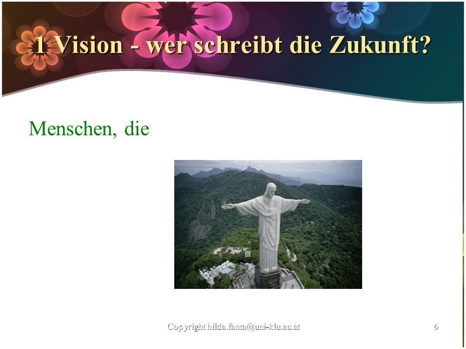 1 Vision - wer schreibt die Zukunft