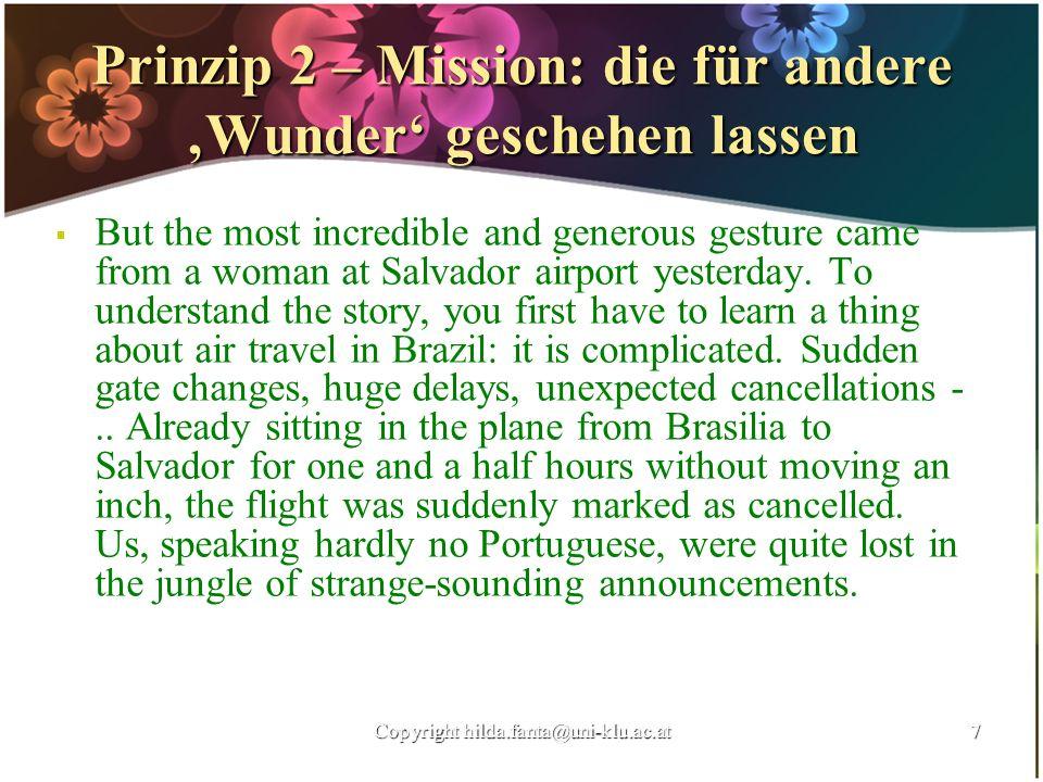 Prinzip 2 – Mission: die für andere 'Wunder' geschehen lassen
