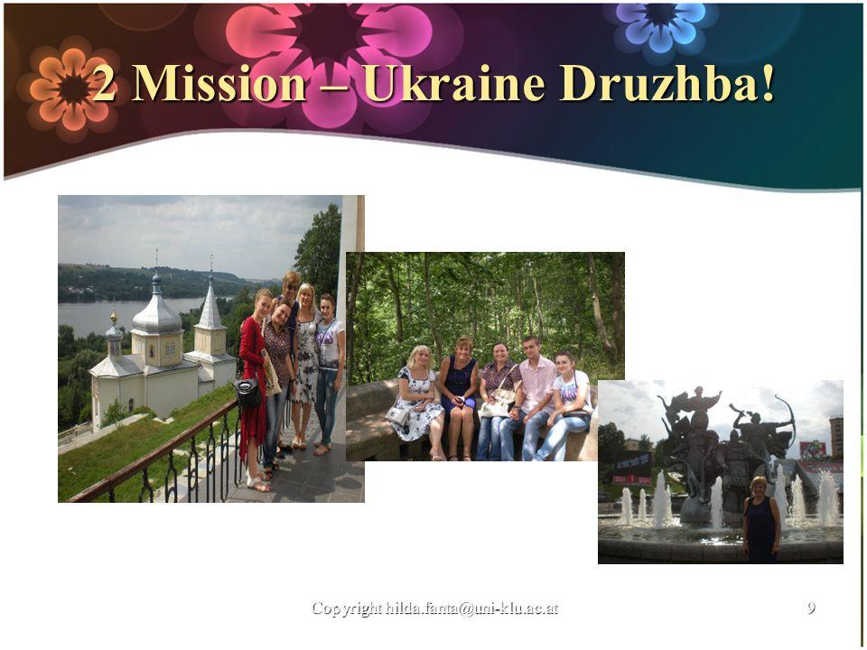 2 Mission – Ukraine Druzhba!