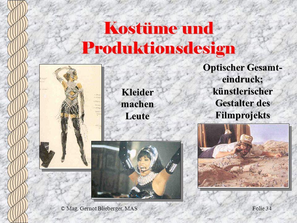 Kostüme und Produktionsdesign