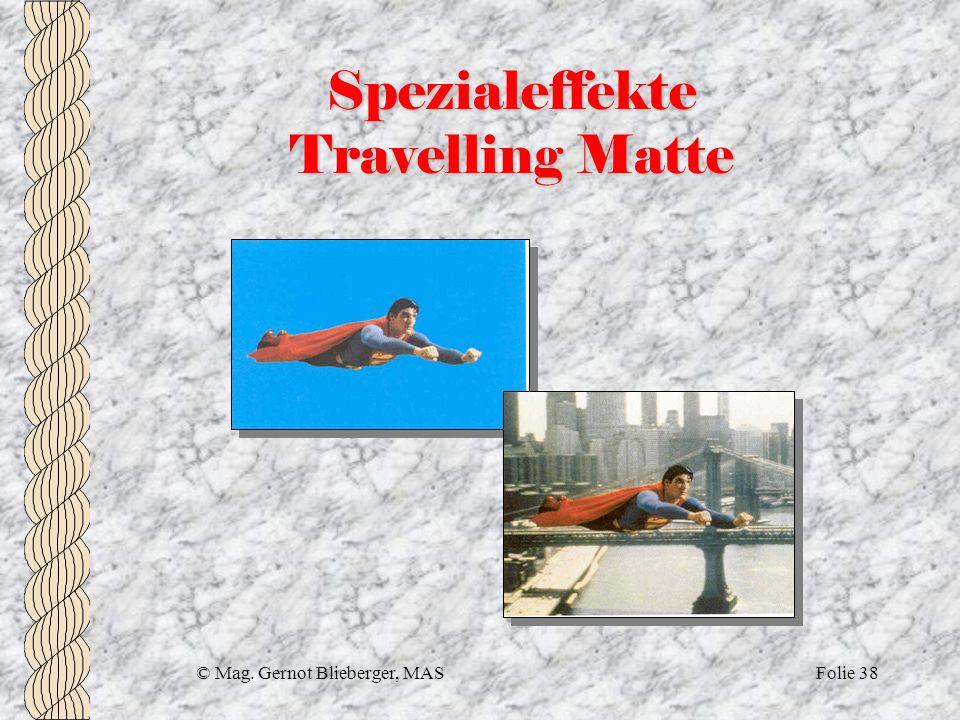 Spezialeffekte Travelling Matte
