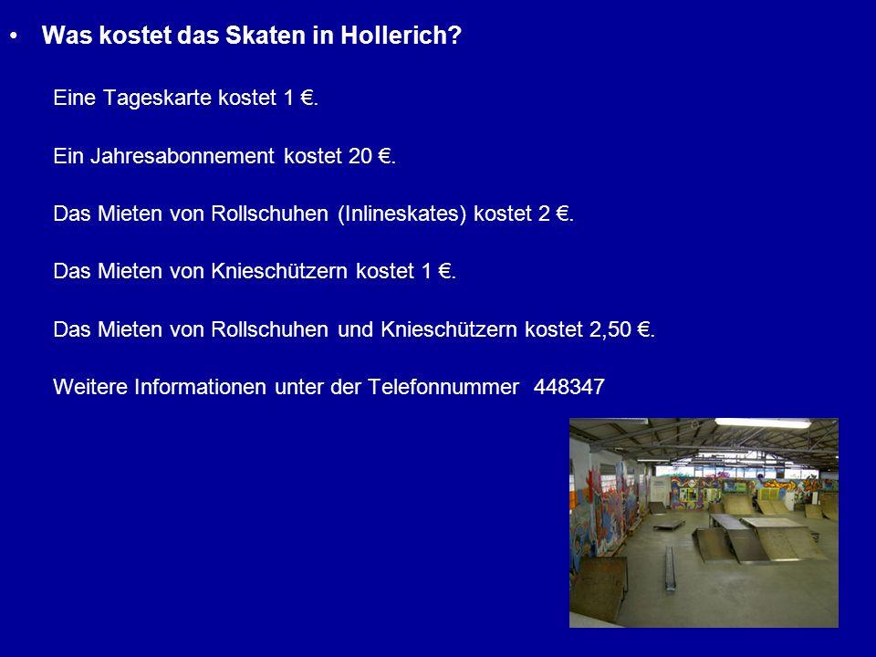 Was kostet das Skaten in Hollerich