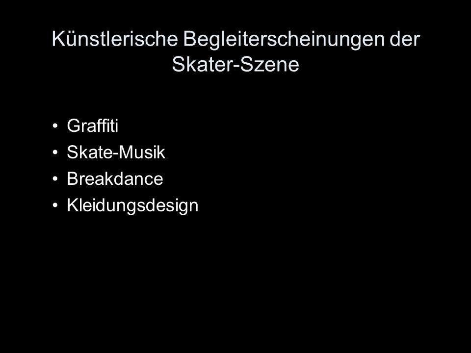 Künstlerische Begleiterscheinungen der Skater-Szene