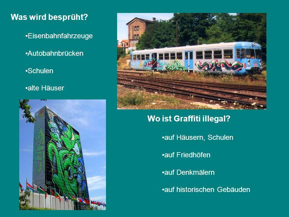 Wo ist Graffiti illegal