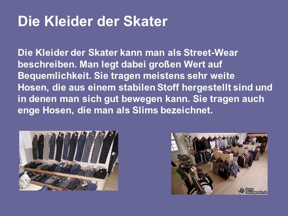 Die Kleider der Skater