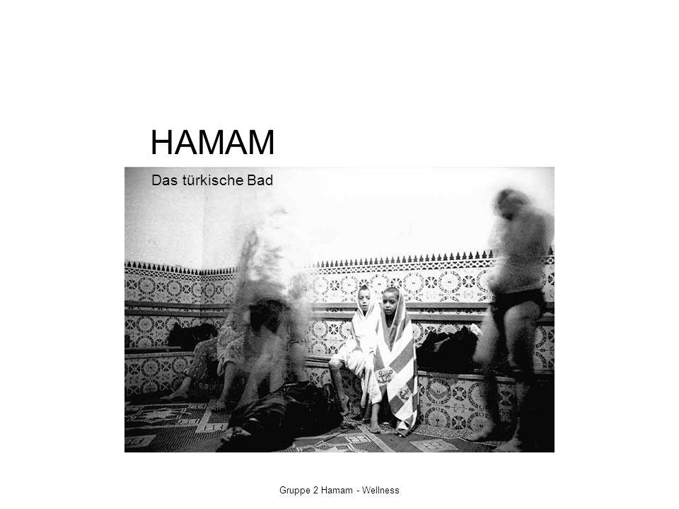 Gruppe 2 Hamam - Wellness