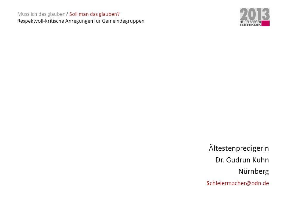 Ältestenpredigerin Dr. Gudrun Kuhn Nürnberg schleiermacher@odn.de