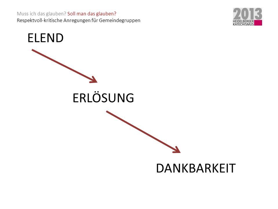 ELEND ERLÖSUNG DANKBARKEIT