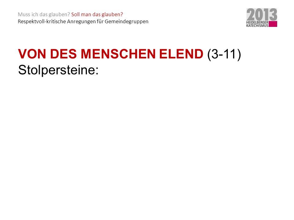 VON DES MENSCHEN ELEND (3-11) Stolpersteine: