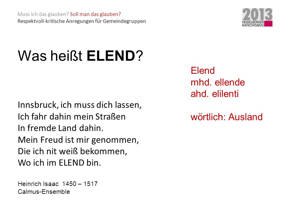 Was heißt ELEND Innsbruck, ich muss dich lassen, Elend