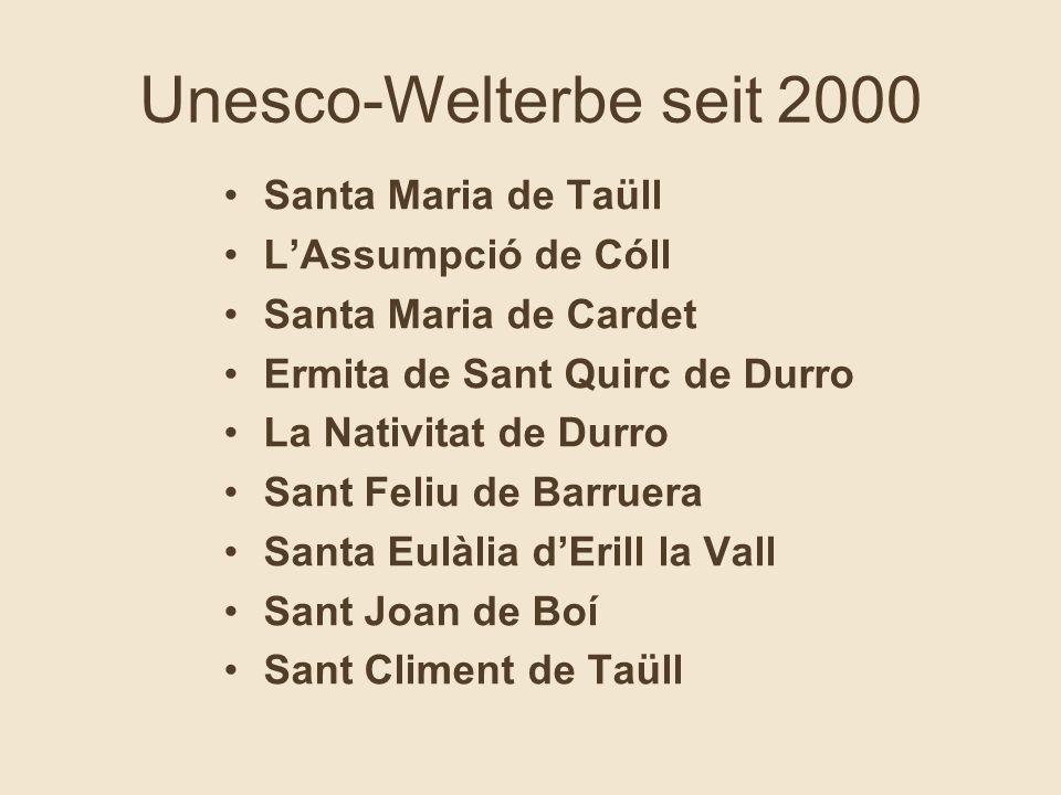 Unesco-Welterbe seit 2000 Santa Maria de Taüll L'Assumpció de Cóll