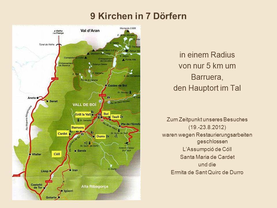9 Kirchen in 7 Dörfern in einem Radius von nur 5 km um Barruera,
