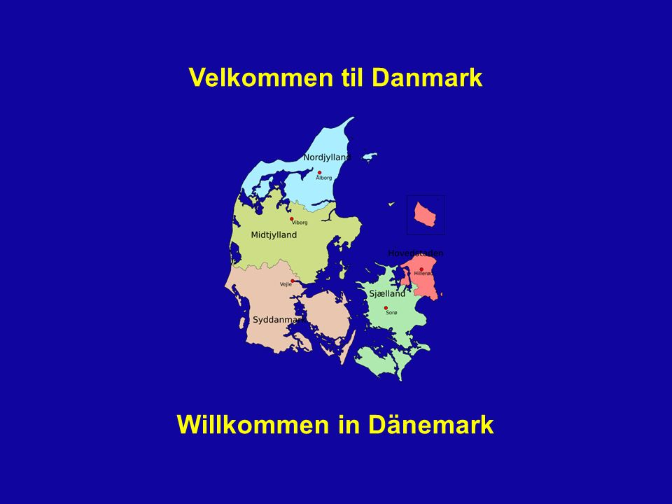 Willkommen in Dänemark
