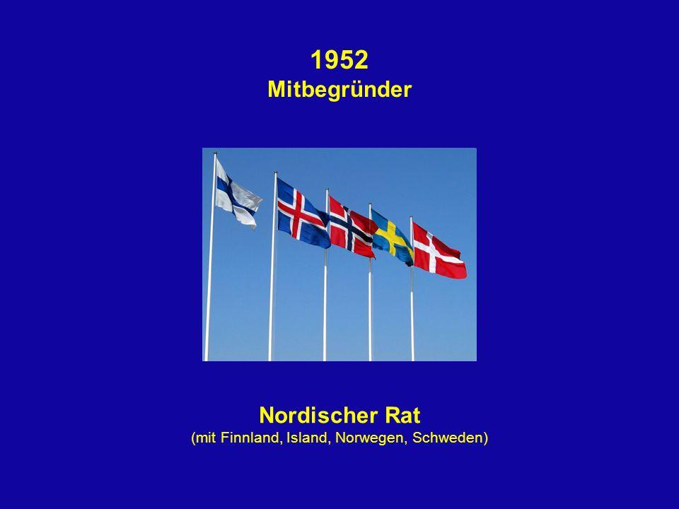 (mit Finnland, Island, Norwegen, Schweden)