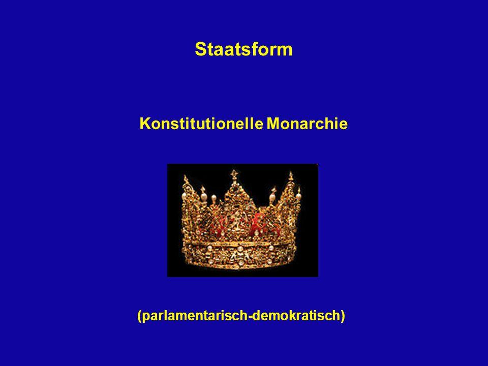 Konstitutionelle Monarchie (parlamentarisch-demokratisch)