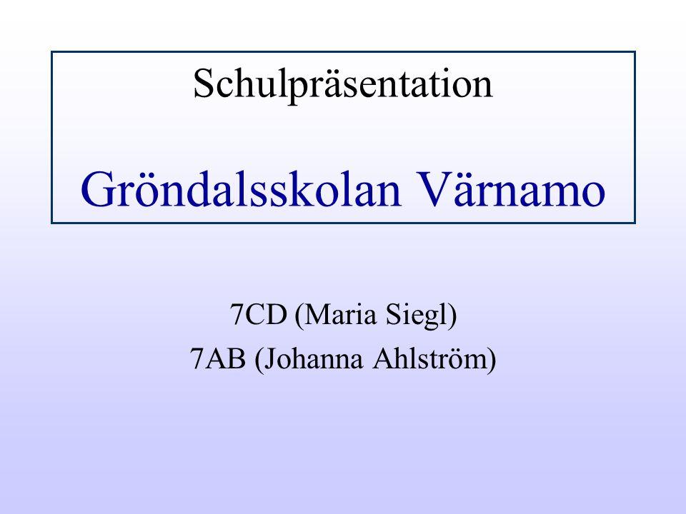 Schulpräsentation Gröndalsskolan Värnamo