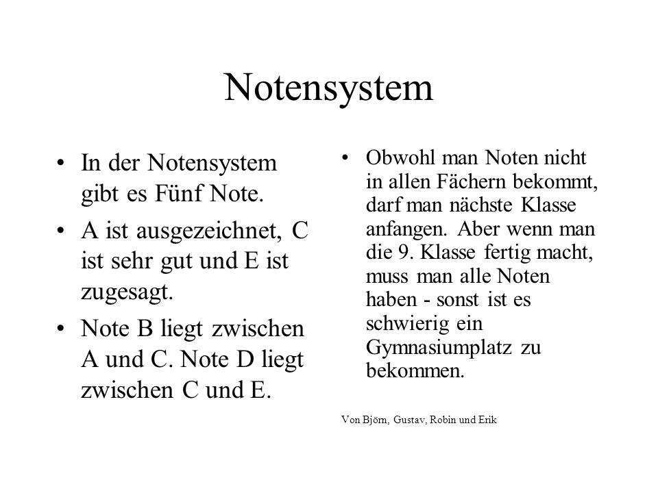 Notensystem In der Notensystem gibt es Fünf Note.