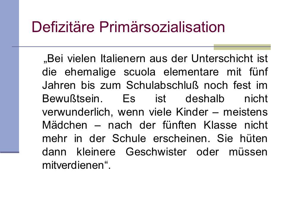 Defizitäre Primärsozialisation