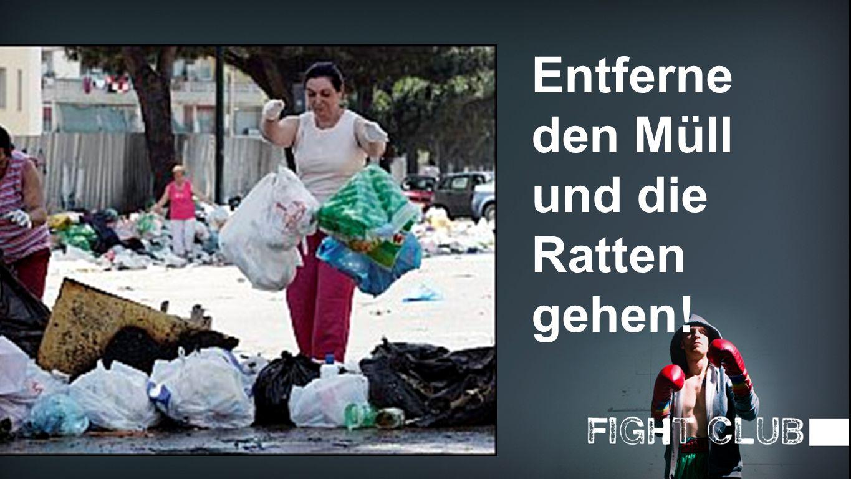Müll Entsorgung Entferne den Müll und die Ratten gehen!