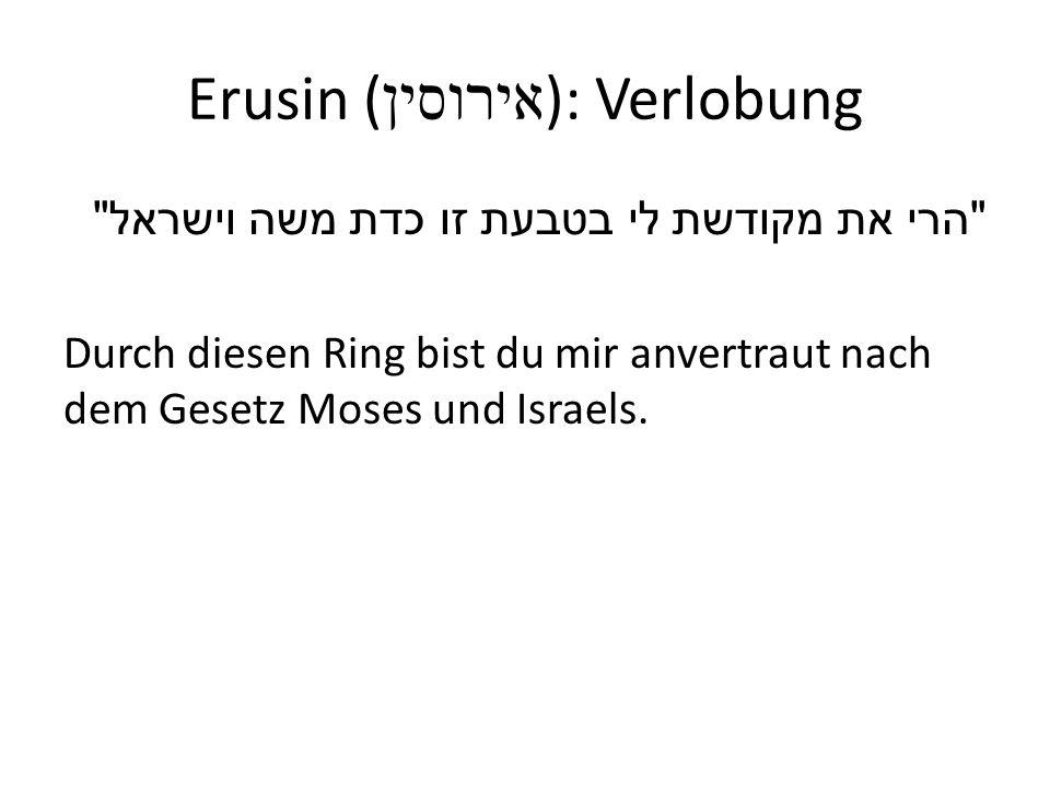 Erusin (אירוסין): Verlobung