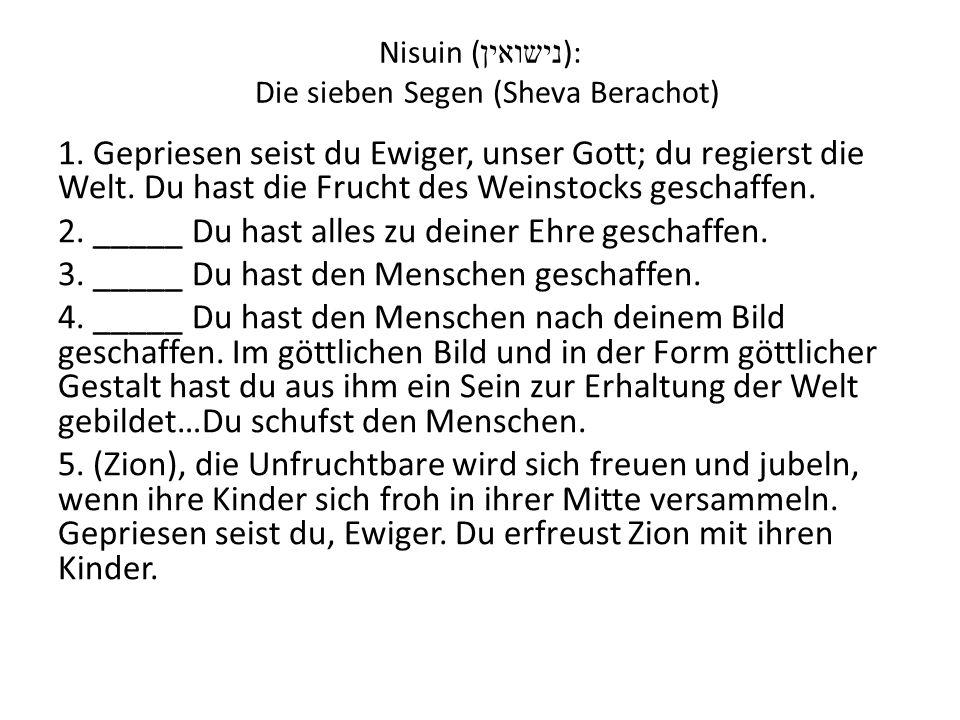 Nisuin (נישואין): Die sieben Segen (Sheva Berachot)
