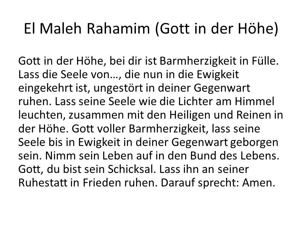 El Maleh Rahamim (Gott in der Höhe)