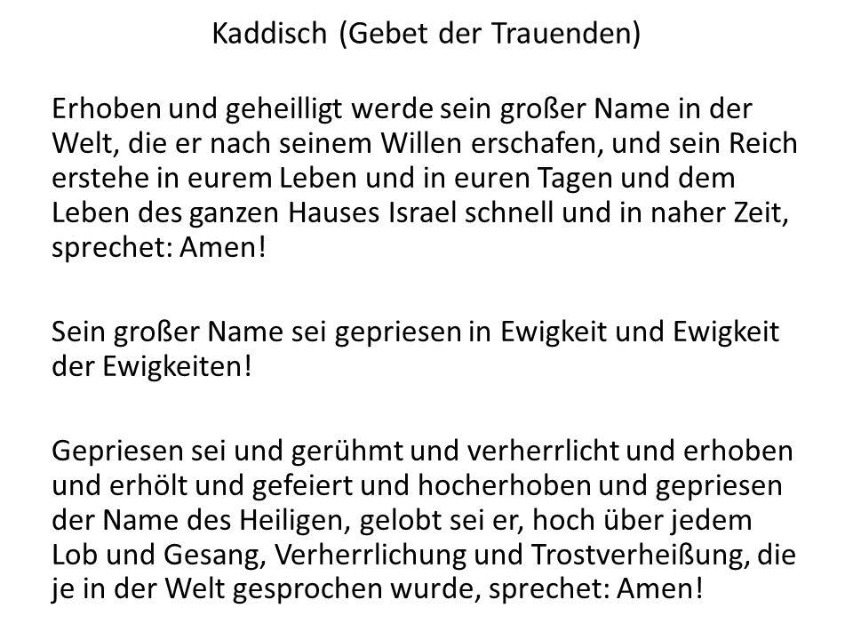 Kaddisch (Gebet der Trauenden)