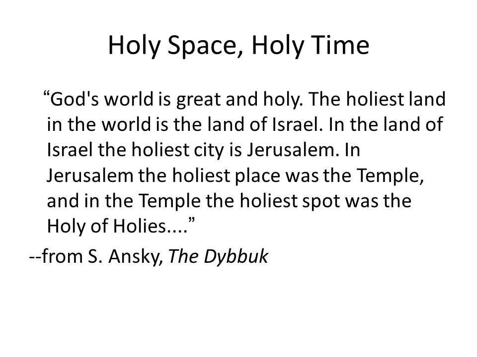 Holy Space, Holy Time