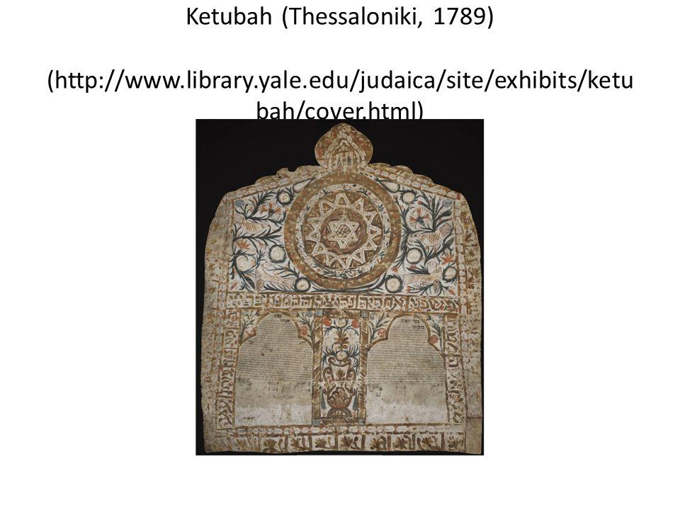 Ketubah (Thessaloniki, 1789) (http://www. library. yale