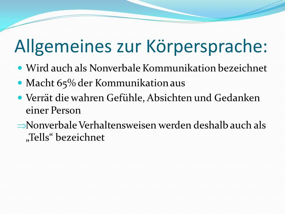 Allgemeines zur Körpersprache: