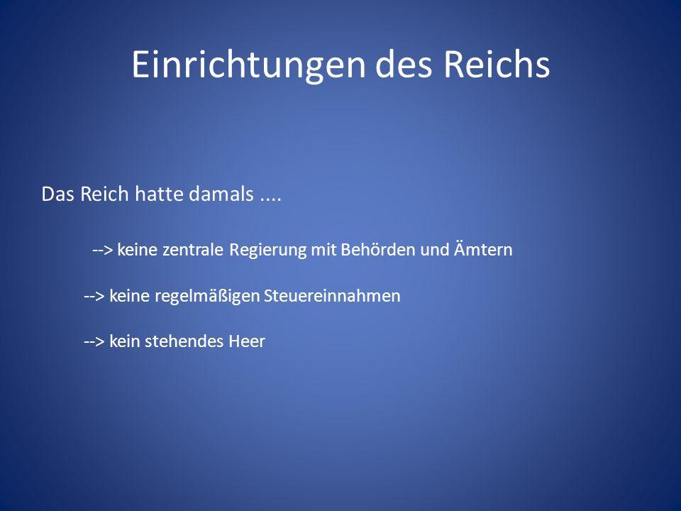 Einrichtungen des Reichs