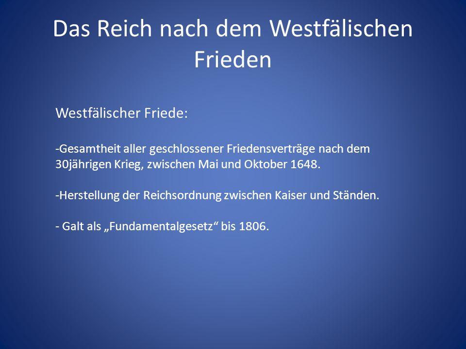 Das Reich nach dem Westfälischen Frieden