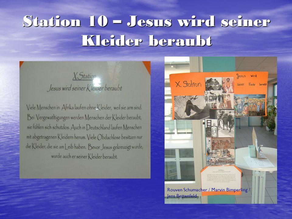 Station 10 – Jesus wird seiner Kleider beraubt