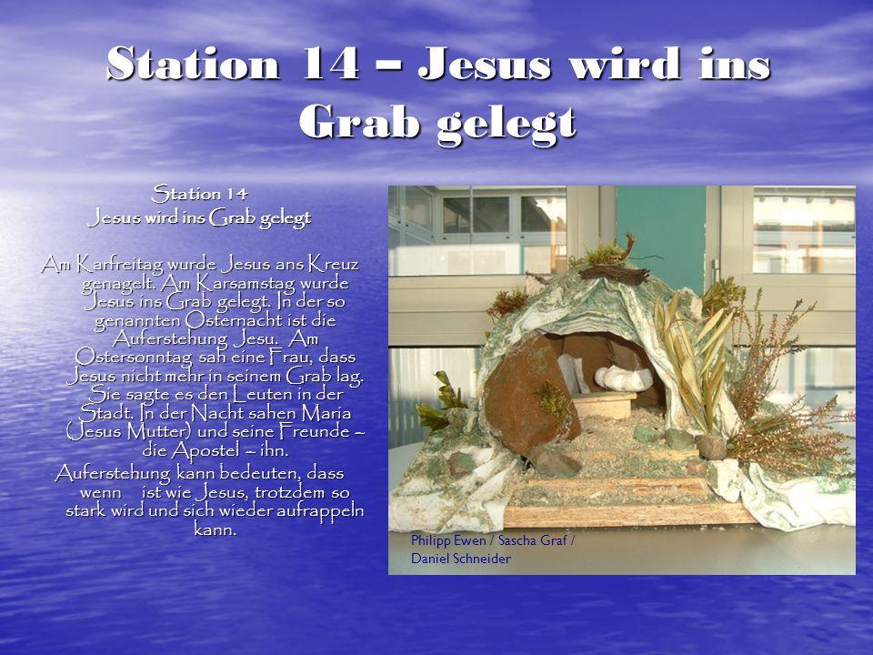 Station 14 – Jesus wird ins Grab gelegt