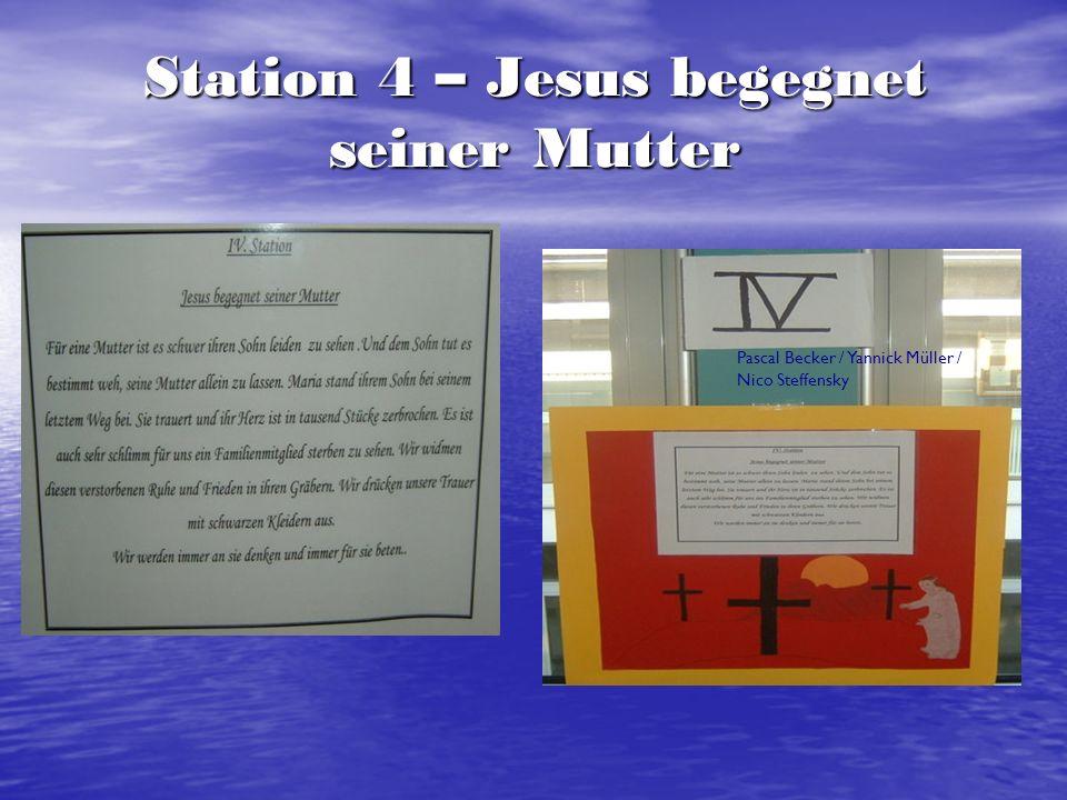 Station 4 – Jesus begegnet seiner Mutter