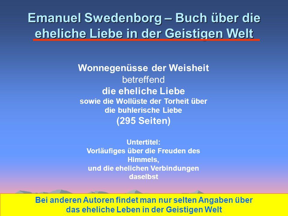 Emanuel Swedenborg – Buch über die eheliche Liebe in der Geistigen Welt