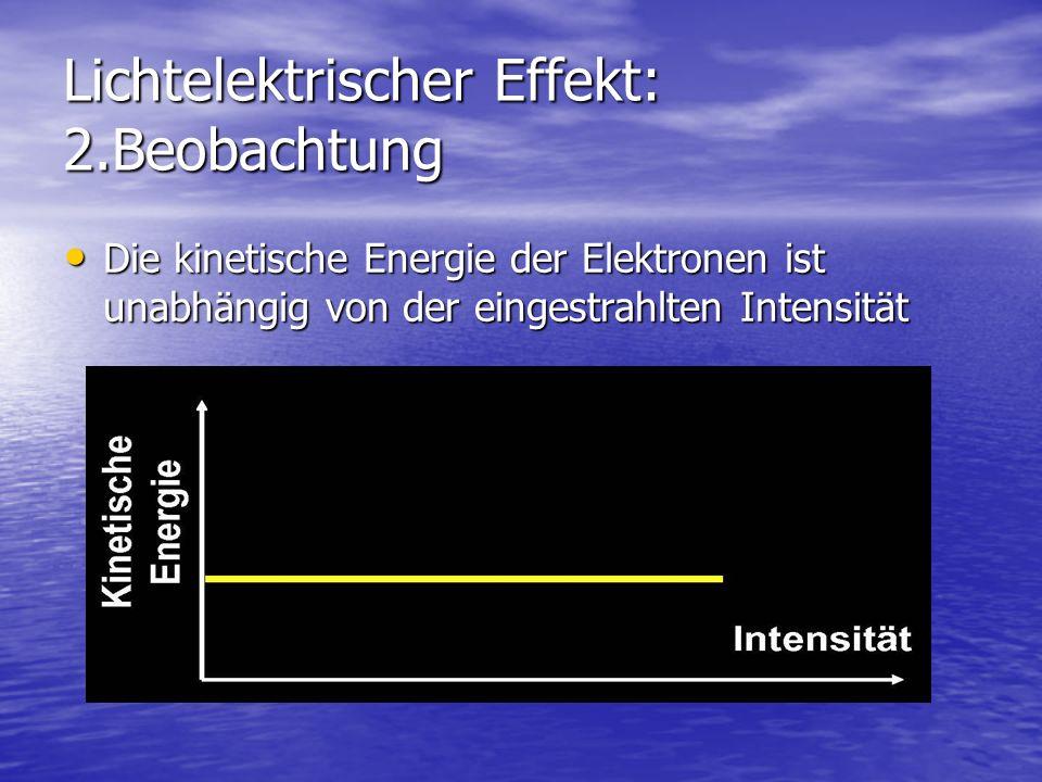 Lichtelektrischer Effekt: 2.Beobachtung