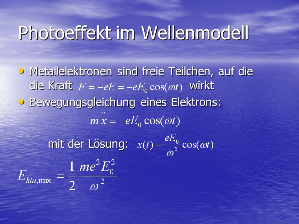 Photoeffekt im Wellenmodell