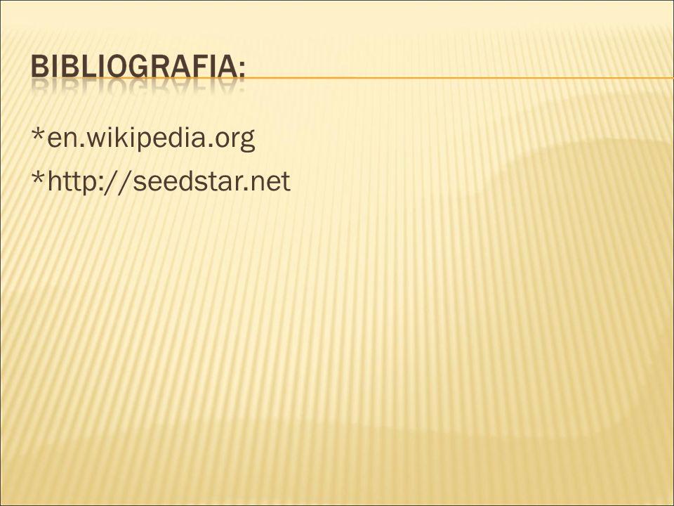 *en.wikipedia.org *http://seedstar.net