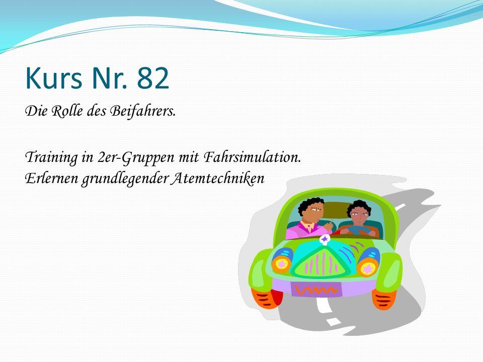 Kurs Nr. 82 Die Rolle des Beifahrers. Training in 2er-Gruppen mit Fahrsimulation.