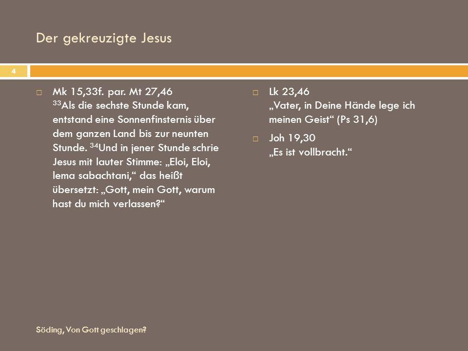 Der gekreuzigte Jesus