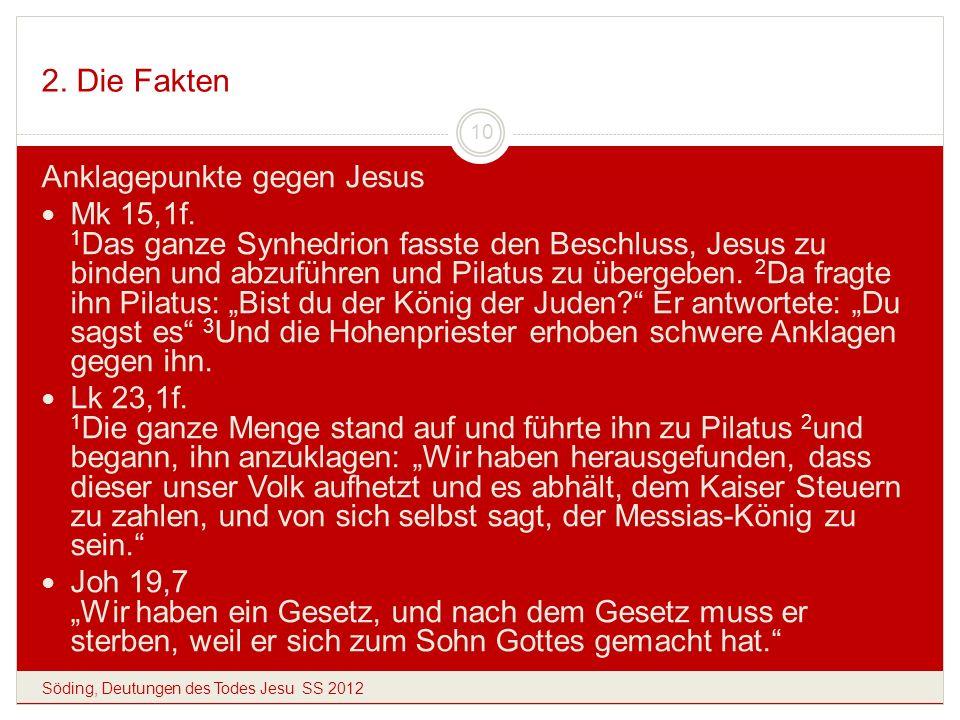 2. Die Fakten Anklagepunkte gegen Jesus