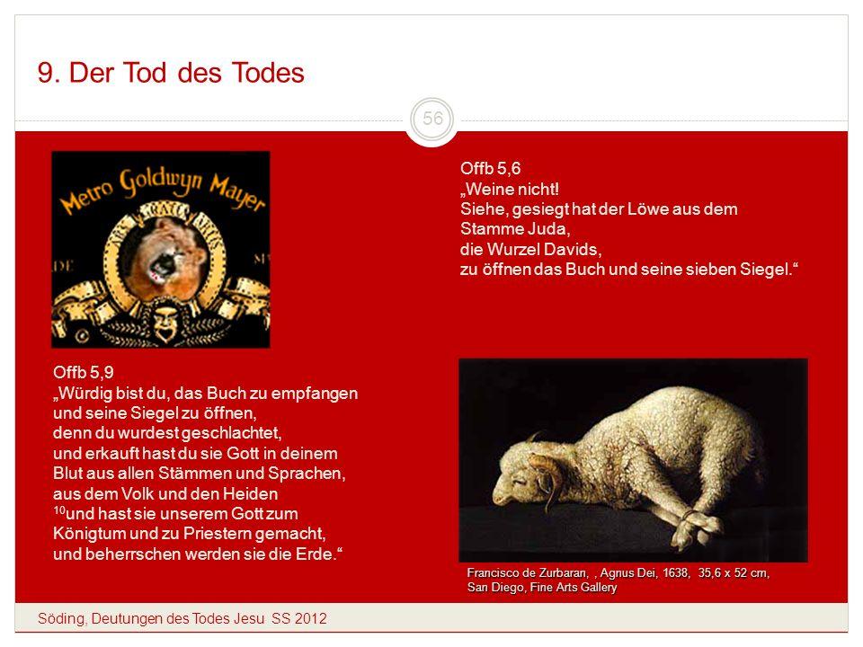 """9. Der Tod des Todes Offb 5,6 """"Weine nicht!"""