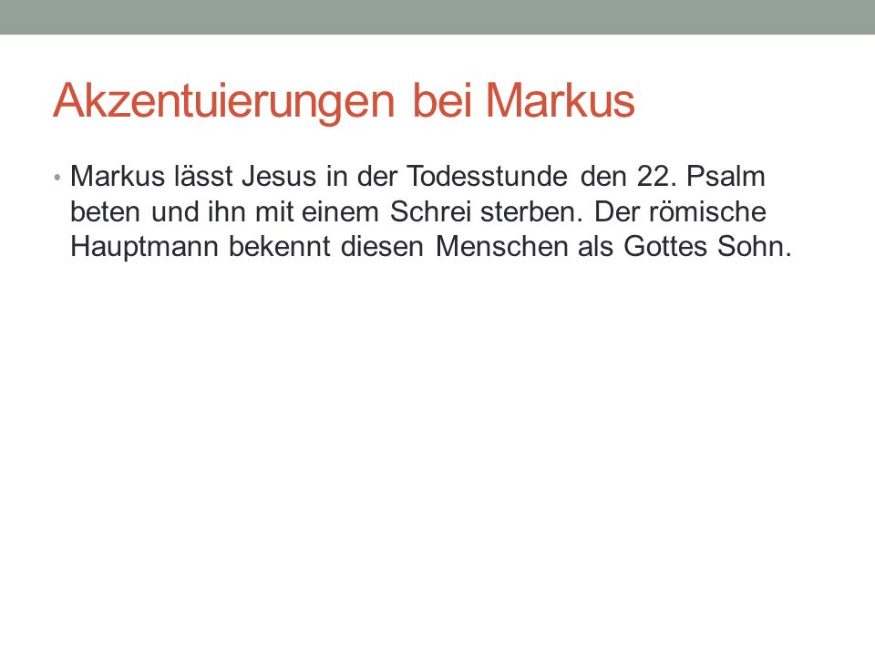 Akzentuierungen bei Markus