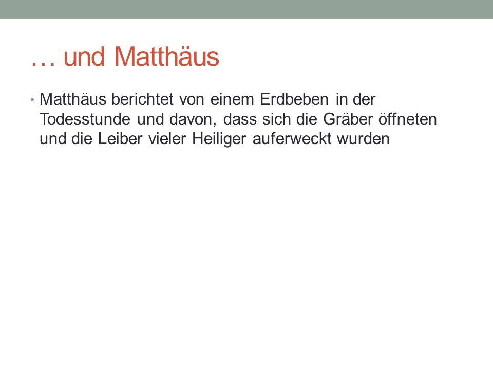 … und Matthäus