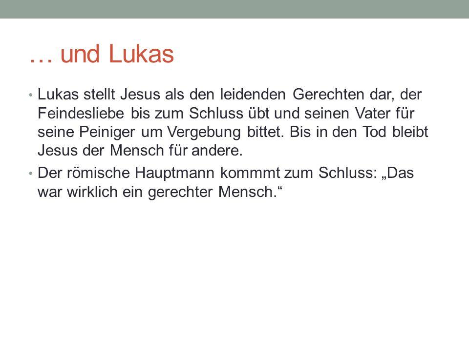 … und Lukas
