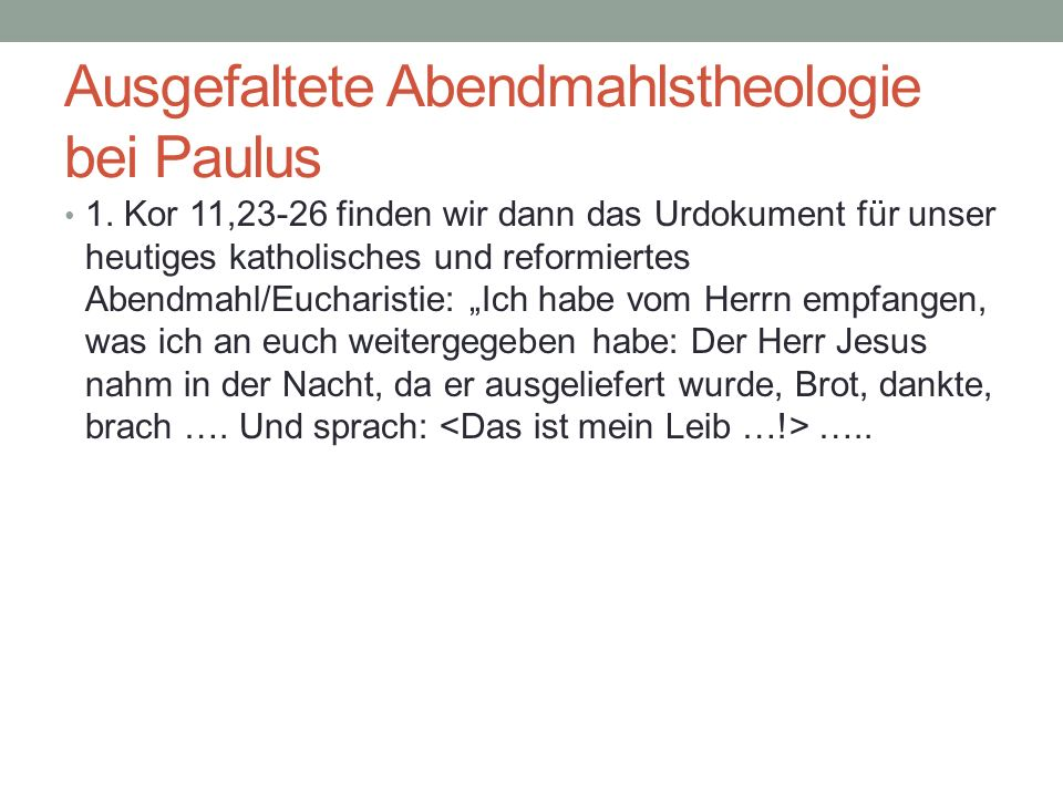 Ausgefaltete Abendmahlstheologie bei Paulus