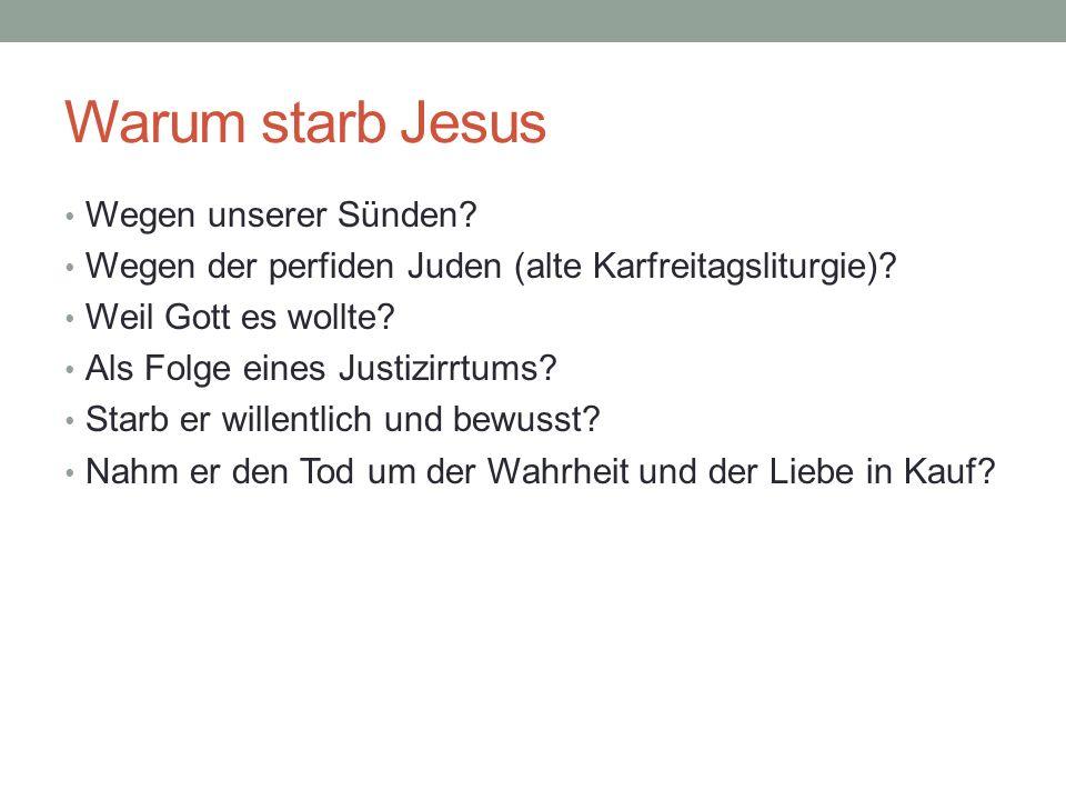 Warum starb Jesus Wegen unserer Sünden