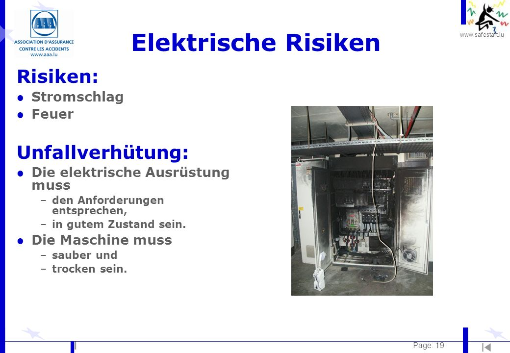 Elektrische Risiken Risiken: Unfallverhütung: Stromschlag Feuer