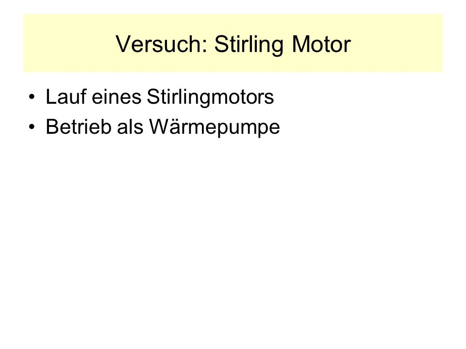 Versuch: Stirling Motor